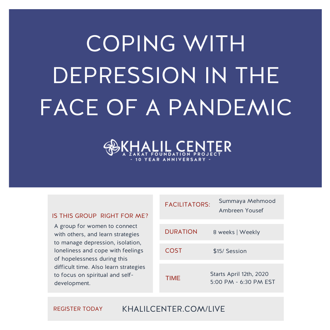 Coping with Depression in the face of a Pandemic | Khalil ...